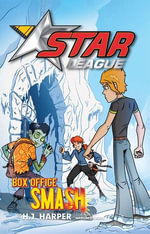 Star League 7 : Box Office Smash - H. J. Harper