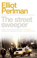 The Street Sweeper - Elliot Perlman