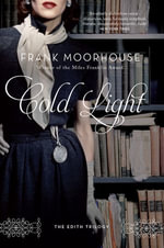 Cold Light - Frank Moorhouse