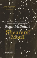 Shearers' Motel - Roger McDonald