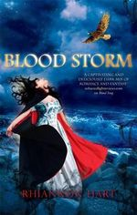 Blood Storm : The Second Book Of Lharmell - Rhiannon Hart