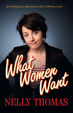 What Women Want - Nelly Thomas