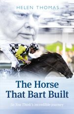 The Horse That Bart Built - Helen Thomas