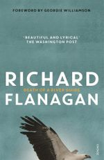 Death of a River Guide - Richard Flanagan