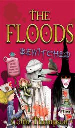 Floods 12 : Bewitched - Colin Thompson
