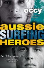 Aussie Surfing Heroes - Mark Occhilupo