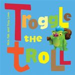 Troggle The Troll - Nicholas Falk