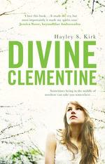 Divine Clementine - Hayley S-Kirk