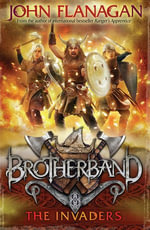 Brotherband 2 : The Invaders - John Flanagan