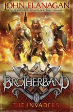 Brotherband 2 : The Invaders - John Flanagan
