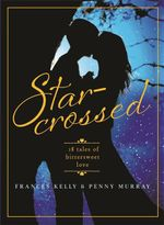 Star-Crossed - Frances Kelly
