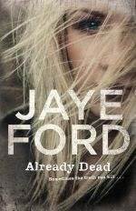 Already Dead - Jaye Ford