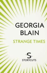 Strange Times (Storycuts) - Georgia Blain