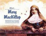 Meet Mary MacKillop : Meet... - Sally Murphy