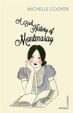 A Brief History of Montmaray : Vintage Classics - Michelle Cooper