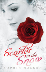 Scarlet in the Snow - Sophie Masson