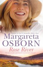 Rose River - Margareta Osborn