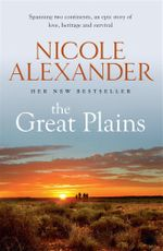 The Great Plains - Nicole Alexander