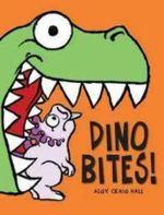 Dino Bites! - Algy Craig Hall