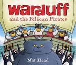 Warduff and the Pelican Pirates - Mat Head