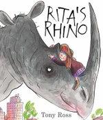Rita's Rhino - Tony Ross