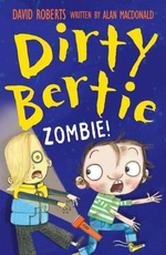 Dirty Bertie : Zombie! - Alan MacDonald