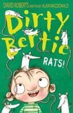 Rats! : Dirty Bertie Series - Alan MacDonald