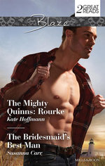 The Mighty Quinns : Rourke / The Bridesmaid's Best Man - Kate Hoffmann