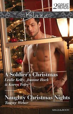 A Soldier's Christmas / Naughty Christmas Nights - Leslie Kelly