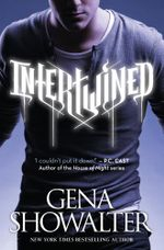 Intertwined : Intertwined : Book 1 - Gena Showalter