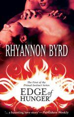 Edge Of Hunger : Primal Instinct Book 1 - Rhyannon Byrd