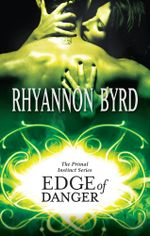 Edge Of Danger : Primal Instinct Book 3 - Rhyannon Byrd