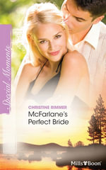 McFarlane's Perfect Bride : Montana Mavericks: Thunder Canyon Cowboys Book 1 - Christine Rimmer
