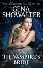 The Vampire's Bride : Atlantis : Book 4 - Gena Showalter