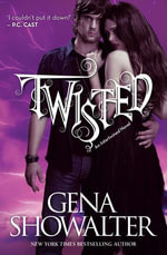 Twisted : Intertwined : Book 3 - Gena Showalter