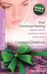 Special Moments Christmas Special 2010 / A Dundee Christmas / We Need A Little Christmas / Kiss Me, Santa / Colorado Christmas / The Christmas Crush - Brenda Novak