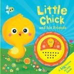 Little Chick and His Friends : Big Button Sounds