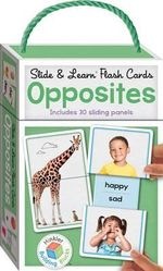 Slide and Learn Flashcards Opposites : Building Blocks