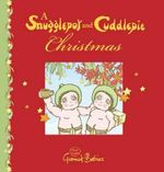 A Snugglepot and Cuddlepie Christmas : Snugglepot and Cuddlepie Christmas - Mark MacLeod