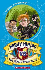 Nerdy Ninjas Vs the Really, Really Scary Guys : Nerdy Ninjas - Shogun Whamhower