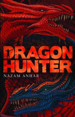 Dragon Hunter - Nazam Anhar