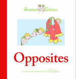 Snugglepot and Cuddlepie Present Opposites - May Gibbs
