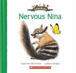 Little Mates : Nervous Nina  : Little Mates - Susannah McFarlane