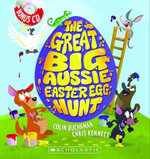 The Great Big Aussie Easter Egg Hunt : With CD - Colin Buchanan