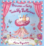 Princess and Fairy - Twinkly Ballerinas : Twinkly Ballerinas - Anna Pignataro