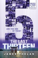 5 : Last Thirteen : Book 9 - James Phelan