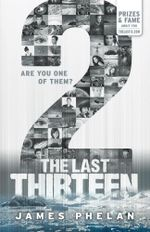2 : The Last Thirteen : Book 12 - James Phelan