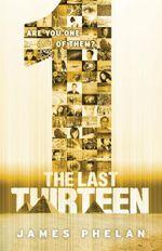 1 : Last Thirteen : Book 13 - James Phelan