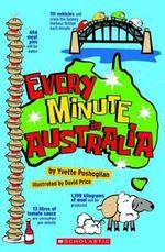 Every Minute in Australia - Yvette Poshoglian