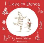 I Love to Dance - Anna Walker